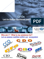 CFO - Let Us Define Ourselves & Introspect, CFO Strategies Forum, September, 2013