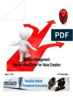 Decision Management - The Universal Driver for Value Creation - MIPA March, 2013