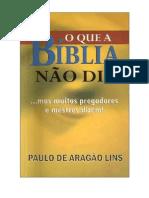 Paulo de Aragao Lins O Que a Biblia Nao Diz