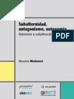 Subalternidad, antagonismo, autonomía.marxismo y subjetivación política.