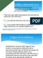 Reforma político electoral 2013. Rasgos generales.