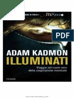 Adam Kadmon - Illuminati Viaggio Nel Cuore Nero Della Cospirazione Mondiale