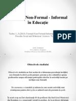 Formal - Non-Formal - Informal în Educație