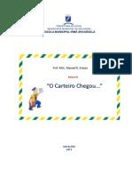 O Carteiro chegou [Projeto Pedagógico] Prof. Maxuel Araujo