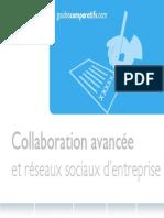 Collaboration Avancee Et Reseaux Sociaux d Entreprise