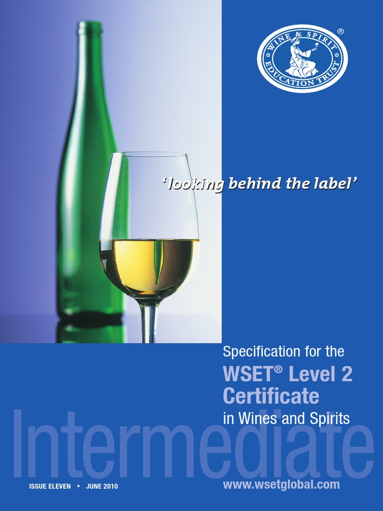 The WSET® Level 2 Certificate in Wines and Spirits 2010-06 | California Wine  | Rose