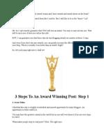 3 Steps To An Award Winning Post