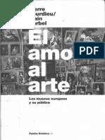 Bourdieu Darbel 2003 or 1969 El Amor Al Arte Museos Publico
