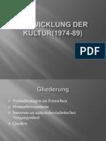 Entwicklung der Kultur(1974-89)-1 (1).pptx