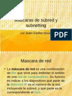 Mascaras de Subred y Subnetting