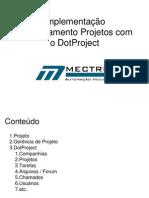 Gerenciando Projetos Com o DotProject