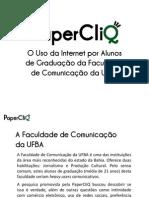 O Uso da Internet por Alunos de Graduação da Faculdade de Comunicação da UFBA