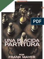 UNA PLACIDA PARTITURA_Por Frank Mayer