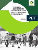 Observando o Desenvolvimento Regional Brasileiro