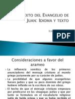 El Texto Del Evangelio de Juan
