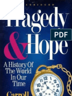 Tragedy Hope a History of the World in Our Time