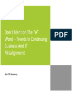 "Don't Mention The ""A"" Word – Trends In Continuing Business And IT Misalignment"