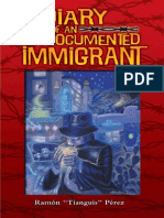 """Diary of an Undocumented Immigrant by Ramon """"Tianguis"""" Perez"""