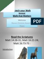Watch Your Walk-1
