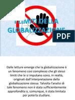 I Limiti Della Globalizzazione (Teamwork)