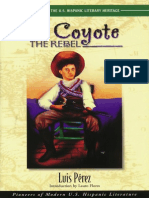 El Coyote, the Rebel by Luis Perez