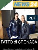 Fatto Di Cronaca n. 3 - Corso di Giornalismo Investigativo della facoltà di Giurisprudenza dell'Università Parthenope (NA)
