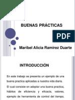 Actividad 1 Buenas Practicas Por Maribel Alicia Ramirez Duarte - Grupo  8-3