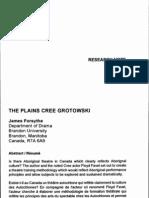 The Plains Cree Grotowski