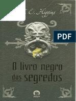 O Livro Negro Dos Segredos - F. E. Higgins