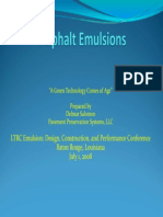 Asphalt Emulsions - A Green Technology Coming of Age