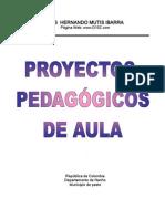 Proyectos Pedagógicos de Aula