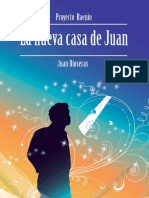 3 primeros capítulos La nueva casa de Juan