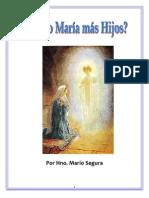 Mario Segura - ¿Tuvo María más hijos?