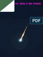 A Terrível Bola de Fogo - Rosenvaldo Simões de Souza