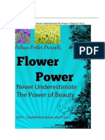 Flower Power - Never Underestimate the Power of Beauty! Vol.2