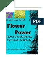 Flower Power - Never Underestimate the Power of Beauty! Vol.2