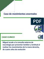 Caso de Movimientos Anormales
