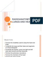 Radio Anatomy of Lungs and Heart
