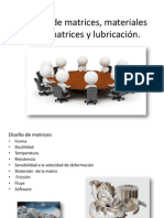 Diseño de matrices, materiales para matrices y