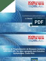 Uso de ARCGIS Para Analisis de Fragmentacion de Bosques y Su Utilidad en Estudios Ambientales de Proyectos Hidroelectricos. Costa Rica