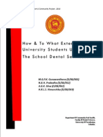 How and To What Extent Have University Students Utilized The School Dental Services