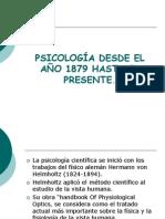 PSICOLOGÍA DESDE EL AÑO 1879 HASTA EL PRESENTE