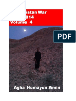 Baluchistan War-1947-2014-Volume   4Authored by Agha Humayun Amin Full Color on White paperISBN-10
