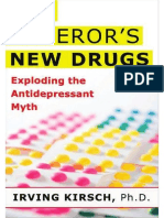 The Emperor's New Drugs - Exploding the Antidepressant myth. Irving Kirsch, PhD