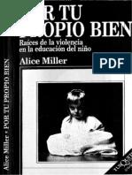 MILLER. a, Por Tu Propio Bien