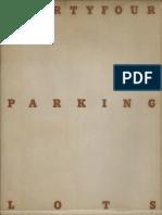 Ed Ruscha Thirtyfour Parking Lots, 1967