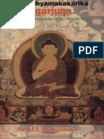 M ulamadhyamakakarika of Nagarjuna THE PHILOSOPHYOFTHE MIDDLE WAY Introduction, Sanskrit Text, English Translation and Annotation