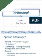 Arthrologi, Dr.eva