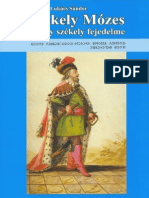 Szekeres Lukács Sándor - Székely Mózes fejedelem 2007.