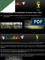 Rio de Janeiro – the Destination for Soccer Fans in 2014